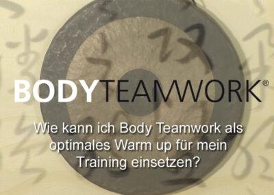 Frage 5: Wie kann ich Body Teamwork als optimales Warm up für mein Training einsetzen?
